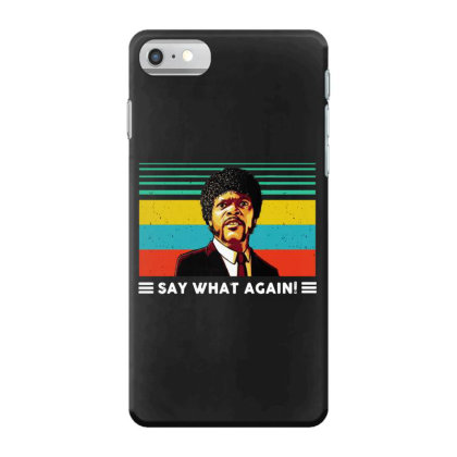 Say What Vintage Iphone 7 Case Designed By Pinkanzee