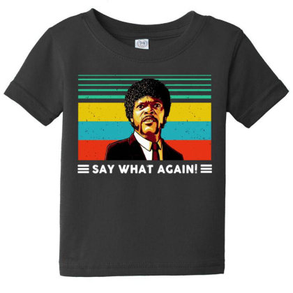 Say What Vintage Baby Tee Designed By Pinkanzee