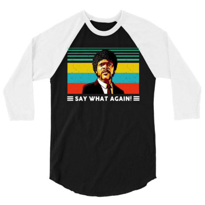 Say What Vintage 3/4 Sleeve Shirt Designed By Pinkanzee