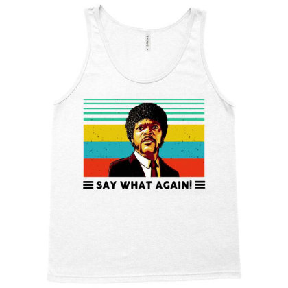 Say What Meme Tank Top Designed By Pinkanzee