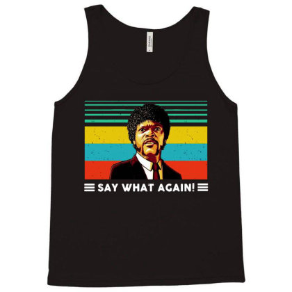 Say What Vintage Tank Top Designed By Pinkanzee