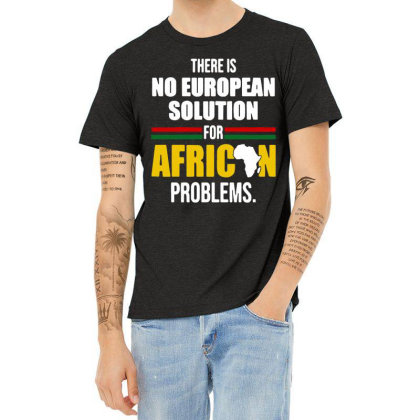 No  Solution For African Heather T-shirt Designed By Pinkanzee