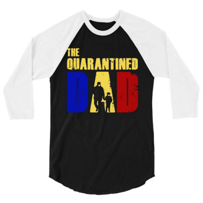 The Quarantined Quotes 3/4 Sleeve Shirt Designed By Pinkanzee