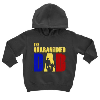 The Quarantined Quotes Toddler Hoodie Designed By Pinkanzee
