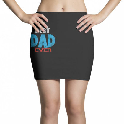 Best Dad Ever Mini Skirts Designed By Pinkanzee