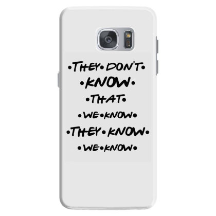 They Know Quote Samsung Galaxy S7 Case Designed By Pinkanzee