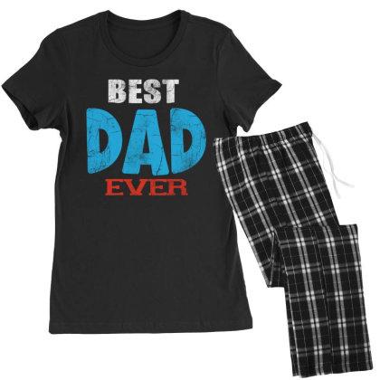 Best Dad Ever Women's Pajamas Set Designed By Pinkanzee