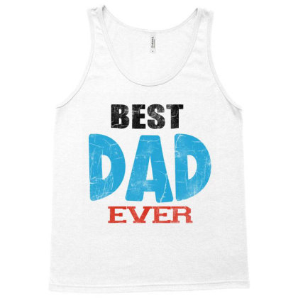 Best Dad Ever Tank Top Designed By Pinkanzee