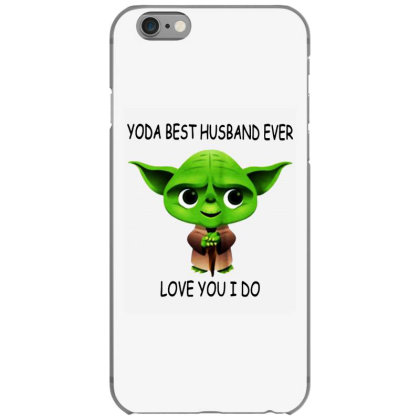 Yoda Best Husband Iphone 6/6s Case Designed By Pinkanzee