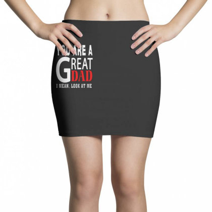 You Are A Great Dad Mini Skirts Designed By Pinkanzee