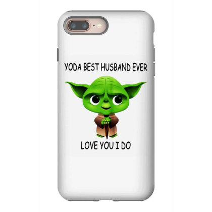 Yoda Best Husband Iphone 8 Plus Case Designed By Pinkanzee