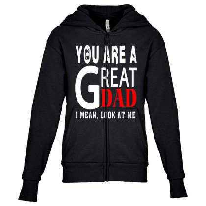 You Are A Great Dad Youth Zipper Hoodie Designed By Pinkanzee
