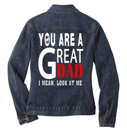 You Are A Great Dad Ladies Denim Jacket Designed By Pinkanzee