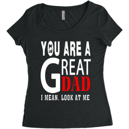 You Are A Great Dad Women's Triblend Scoop T-shirt Designed By Pinkanzee