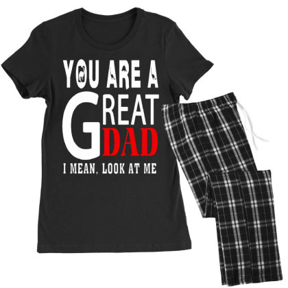 You Are A Great Dad Women's Pajamas Set Designed By Pinkanzee