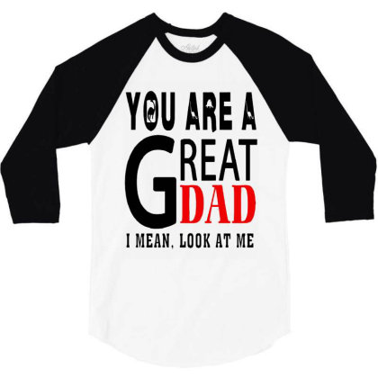 Great Dad 3/4 Sleeve Shirt Designed By Pinkanzee