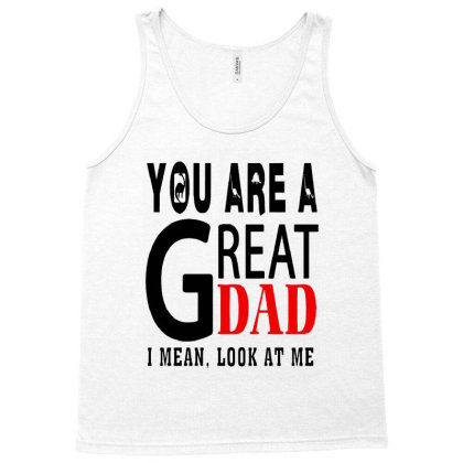 Great Dad Tank Top Designed By Pinkanzee