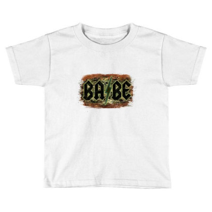 Camouflage Patterned Babe Tried Toddler T-shirt Designed By Bettercallsaul