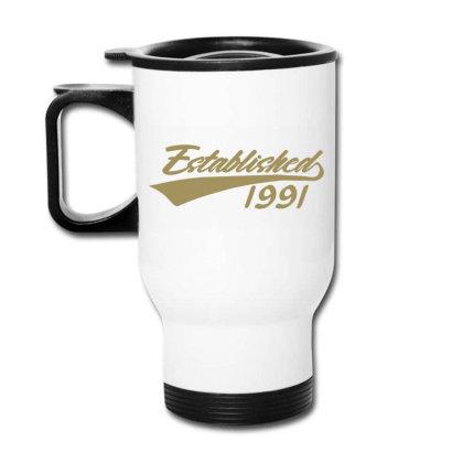 Established 1991 30 Year Old 30th Birthday Travel Mug Designed By Jessicafreya