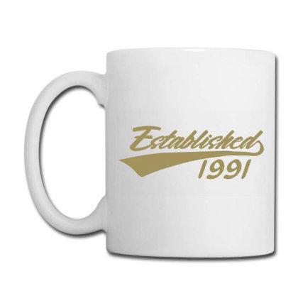 Established 1991 30 Year Old 30th Birthday Coffee Mug Designed By Jessicafreya