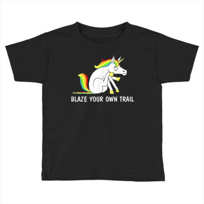 Blaze Your Own Trail Unicorn T Shirt Toddler T-shirt Designed By New1915