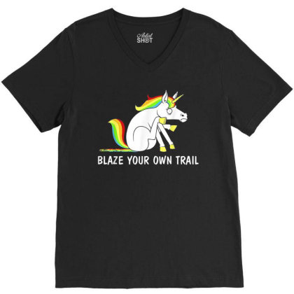 Blaze Your Own Trail Unicorn T Shirt V-neck Tee Designed By New1915