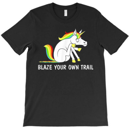 Blaze Your Own Trail Unicorn T Shirt T-shirt Designed By New1915
