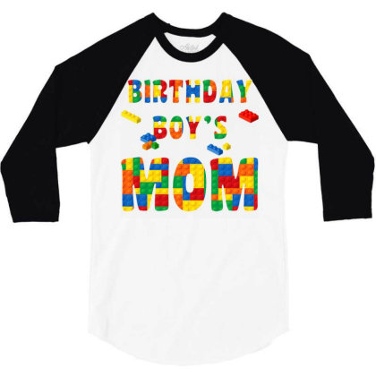 Building Block Mom Of Birthday Boy T Shirt 3/4 Sleeve Shirt Designed By Cuser0105