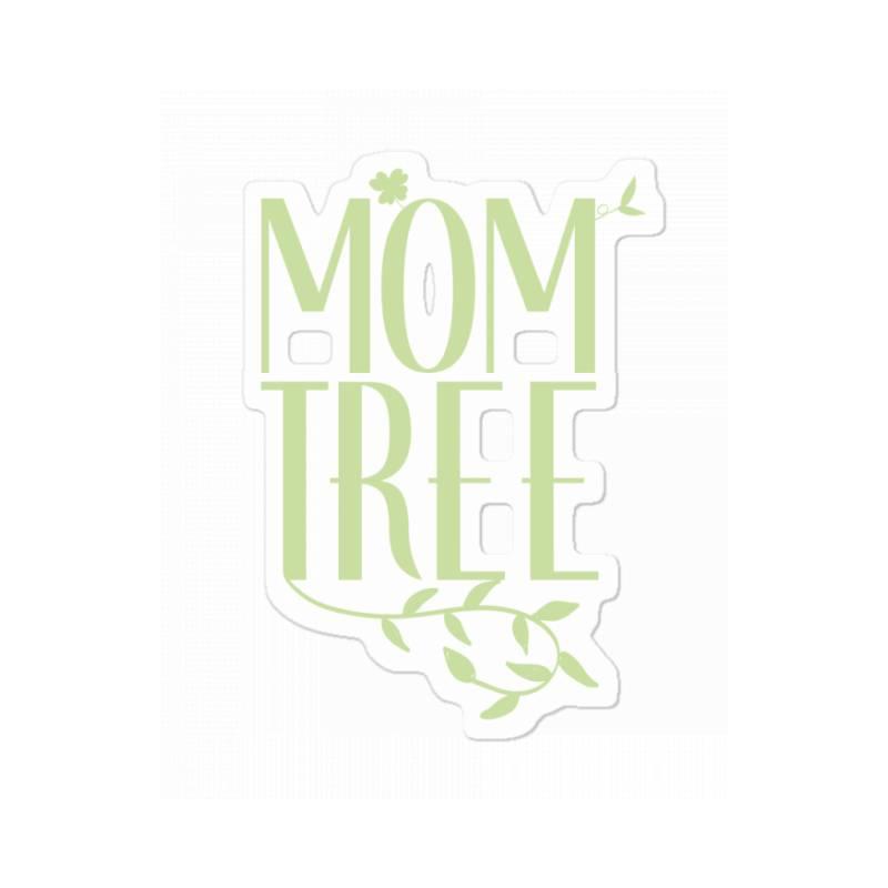 Mom Tree Unisex T-shirt Love Mom, Funny Mom, Figure Mom Tree Of The Ho Sticker   Artistshot
