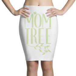 Mom Tree unisex T-shirt love mom, funny mom, figure mom tree of the ho Pencil Skirts | Artistshot
