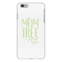 Mom Tree unisex T-shirt love mom, funny mom, figure mom tree of the ho iPhone 6 Plus/6s Plus Case | Artistshot