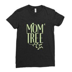 Mom Tree unisex T-shirt love mom, funny mom, figure mom tree of the ho Ladies Fitted T-Shirt | Artistshot