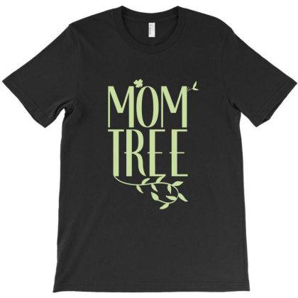Mom Tree Unisex T-shirt Love Mom, Funny Mom, Figure Mom Tree Of The Ho T-shirt Designed By Eden's Store