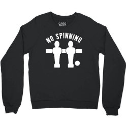 table football foosball no spinning Crewneck Sweatshirt | Artistshot