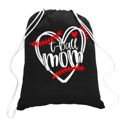 Womens Tball Mom, T Ball Tshirt, Girls T Ball Heart Drawstring Bags Designed By Time5803