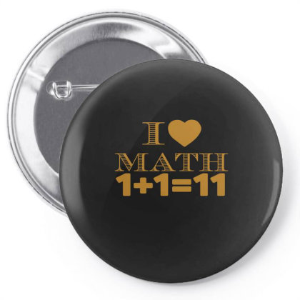 I Love Math  Funny T Shirt Pin-back Button Designed By Gnuh79