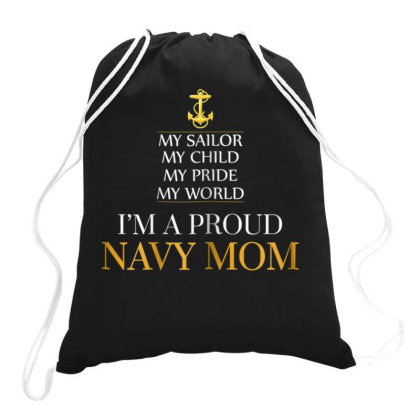 Womens My Sailor My Child My Pride My World Proud Navy Mom T Shirt Drawstring Bags Designed By Time5803