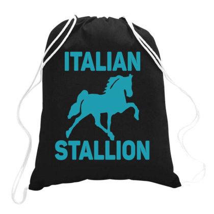 Italian Stallion  Funny T Shirt Drawstring Bags Designed By Gnuh79