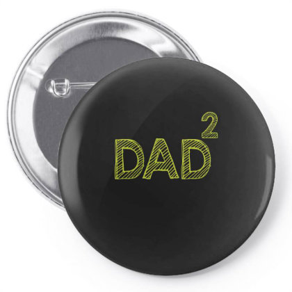 Dad  Funny T Shirt Pin-back Button Designed By Gnuh79
