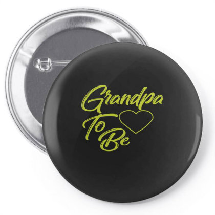 Grandpa To Be  Funny T Shirt Pin-back Button Designed By Gnuh79