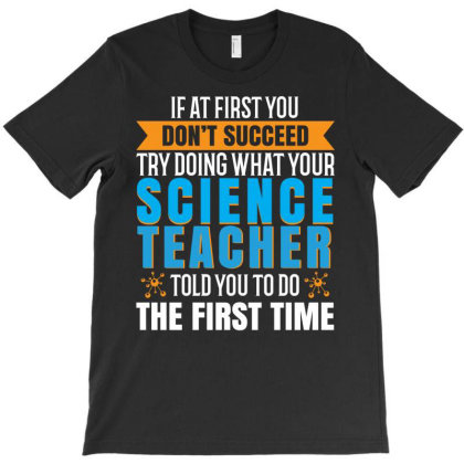 A Science Teacher Tshirt T-shirt Designed By Vectography