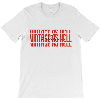 Vintage As Hell Redline Unisex T-shirt - Streetwear Unique Fashion T-shirt Designed By Eden's Store