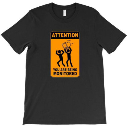 Monitored Attention T-shirt Designed By Drianes