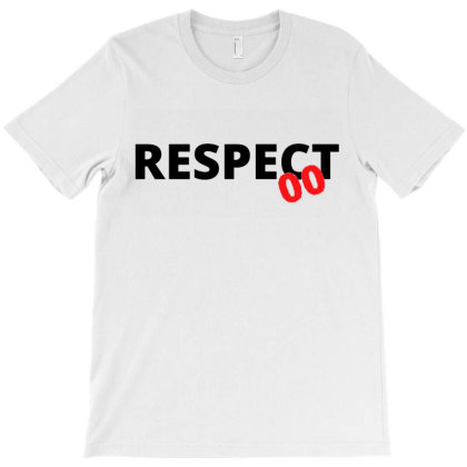 Respect 00 White And Red T-shirt Designed By Rosdiana Tees