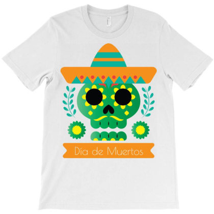 Festival De Las Calaveras Day Of The Dead Skull Art For Day Of The Dea T-shirt Designed By Aymane11