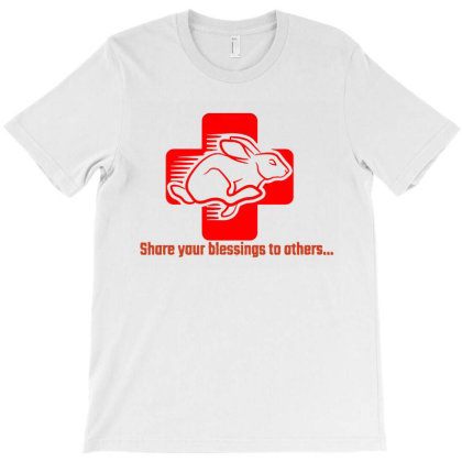 Share Your Blessing To T-shirt Designed By Rosdiana Tees