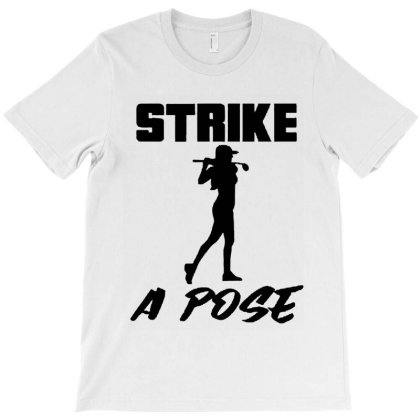 Strike A Pose T-shirt Designed By Rosdiana Tees