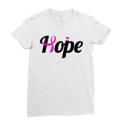 Hope   Breast Cancer Awareness Shirt For Breast Cancer Month Ladies Fitted T-shirt Designed By Creative Tees