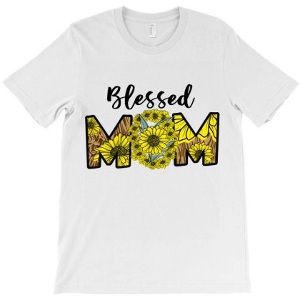 Blessed Mom T-shirt Designed By Costom
