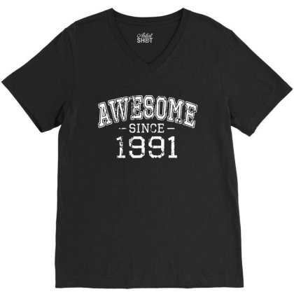 Awesome Since 1991 Vintage Style Born In 1991 V-neck Tee Designed By Ainazee Tees